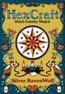 Hexcraft: Dutch Country Magick (Llewellyn's Practical Magick Series)