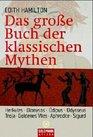 Das groe Buch der klassischen Mythen