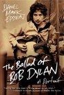 The Ballad of Bob Dylan A Portrait