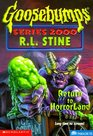 Return to Horrorland (Goosebumps Series 2000, No 13)