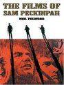 The Films of Sam Peckinpah
