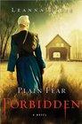Plain Fear Forbidden A Novel