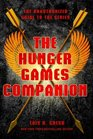 The Hunger Games Companion The Unauthorized Guide to the Series