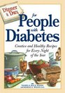 Dinner a Day for People with Diabetes Creative and Healthy Recipes for Every Night of the Year