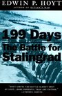 199 Days the Battle for Stalingrad The Battle for Stalingrad