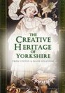 The Creative Heritage of Yorkshire