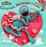 Grover Messenger of Love