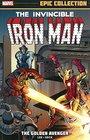 Iron Man Epic Collection The Golden Avenger