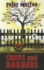 Crops And Robbers (A Farmers' Market Mystery)