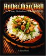 Hotter Than Hell Hot  Spicy Dishes From Around the World