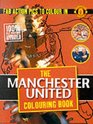 Manchester United Colouring Book Fab Action Pics to Colour in