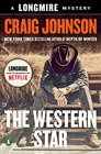 The Western Star A Longmire Mystery