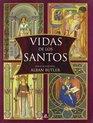 Vidas de los santos/ Lives of the Saints