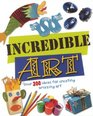 Incredible Art Over 200 Ideas For Creating Amazing Art