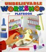 Unbelievable Workshop Play Book