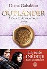 Outlander Tome 8  A l'encre de mon coeur  Partie 1