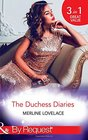 The Duchess Diaries The Diplomat's Pregnant Bride / Her Unforgettable Royal Lover / the Texan's Royal MD