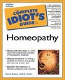 Complete Idiot's Guide to Homeopathy