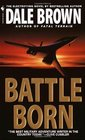 Battle Born (Patrick McLanahan, Bk 8)