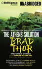 The Athens Solution and Other Stories The Athens Solution The Tuesday Club Interlude at Duane's The Powder Monkey and Kill Zone