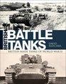 British Battle Tanks British-made tanks of World War II