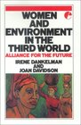 Women and Environment in the Third World Alliance for the Future