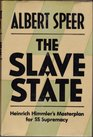 The slave state Heinrich Himmler's masterplan for SS supremacy