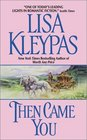 Then Came You  (Gamblers, Bk 1)