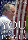 You Have the Power  How to Take Back Our Country and Restore Democracy in America
