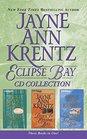 Jayne Ann Krentz - Eclipse Bay Trilogy Eclipse Bay Dawn in Eclipse Bay Summer in Eclipse Bay