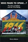 Who Fears to Speak The Story of Belfast and the 1916 Rising