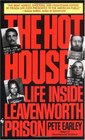 The Hot House: Life Inside Leavenworth Prison