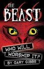 The Beast ~ Who Will Worship It?