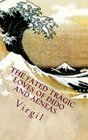 The fated tragic loves of Dido and Aeneas Virgil's Aeneid books 2 and 4