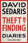 Theft by Finding Diaries Volume One