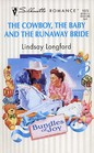 The Cowboy The Baby And The Runaway Bride