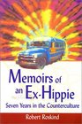 Memoirs of an Ex-Hippie: Seven Years in the Counterculture