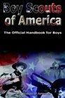 Boy Scouts Handbook The Official Handbook for Boys  The Original Edition