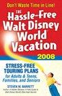 The Hassle-Free Walt Disney World Vacation 2008