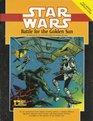 Battle for the Golden Sun (Star Wars RPG)