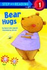 Bear Hugs (Step-into-Reading, Step 1)