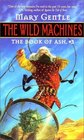 The Wild Machines (The Book of Ash, No. 3)