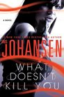 What Doesn't Kill You (Catherine Ling, Bk 2)