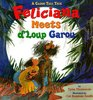 Feliciana Meets D'Loup Garou: A Cajun Tall  Tale