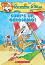Surf's Up, Geronimo! (Geronimo Stilton, Bk 20)