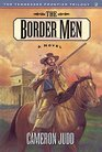 The Border Men A Novel