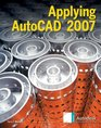 Applying AutoCAD 2007 Student Edition