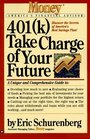 401 Take Charge of Your Future