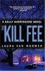 The Kill Fee (Sally Harrington, Bk 5)