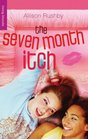 The Seven Month Itch